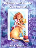 Heather and Buddy Go To School